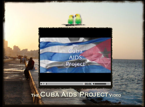 The Cuba AIDS Project Video